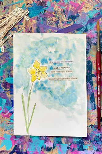 Daffodil Series - Consider giving yourself a break