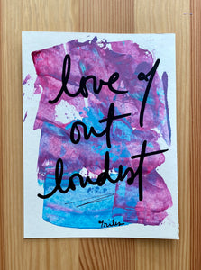 love out loudest - paper painting - 3/6