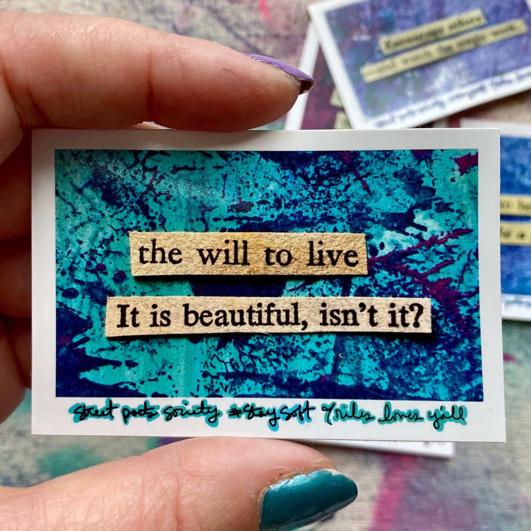 The will to live - collage poem sticker