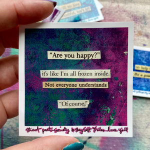 are you happy - art sticker