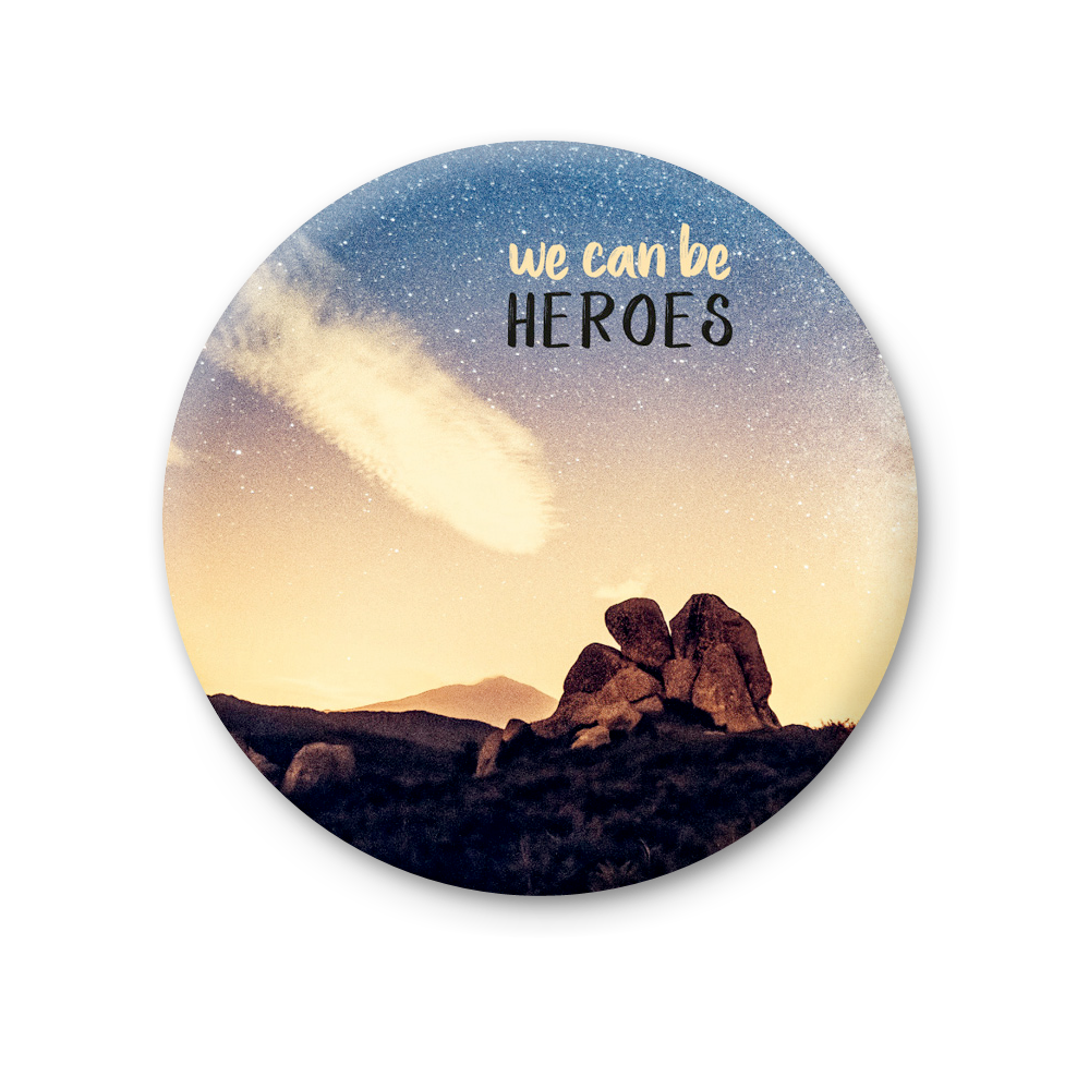 Magnete Rotondo - We can be Heros