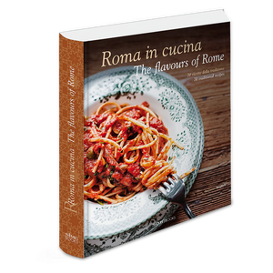 Roma in cucina - The flavours of Rome