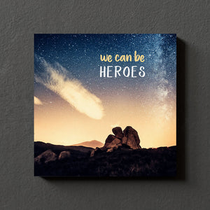 MiniWall - We can be heroes