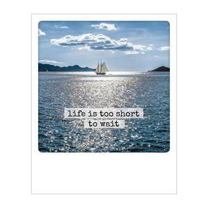 Polaroid Postcard, Sime © Fridmar Damm / Life is too short to wait