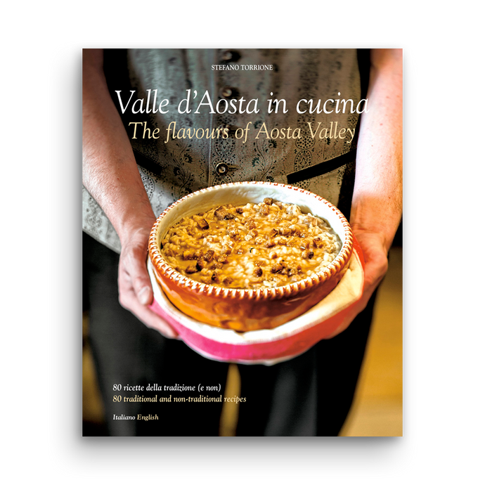 Valle d'Aosta in cucina - The flavours of Aosta Valley