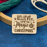 Believe in the Magic of Christmas - Needle Minder