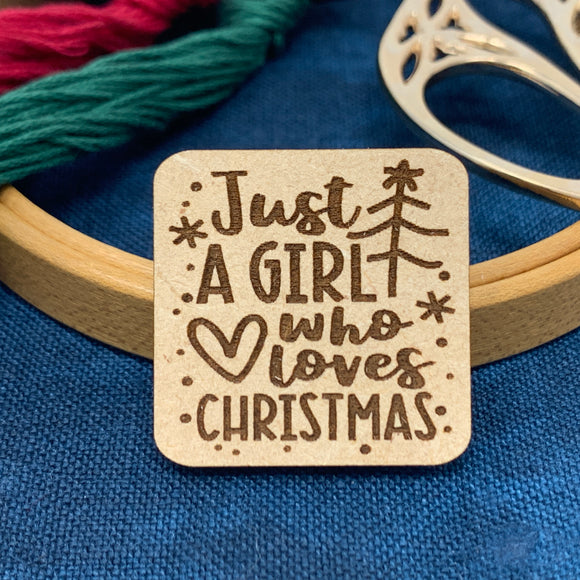 Just A Girl Who Loves Christmas - Needle Minder