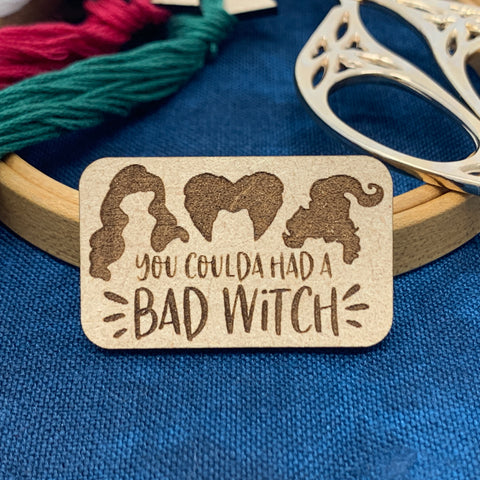 You Coulda Had A Bad Witch - Needle Minder