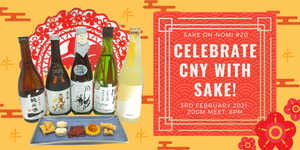Celebrate CNY with Sake! On-nomi #20
