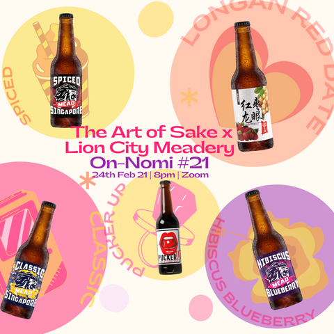 The Art of Sake x Lion City Meadery Onnomi #21