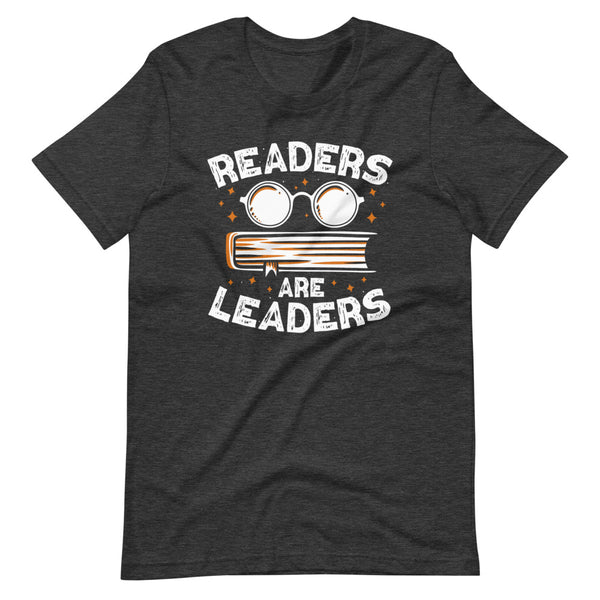Readers Are Leaders T-Shirt - Dark Grey Heather - Relatable Wear