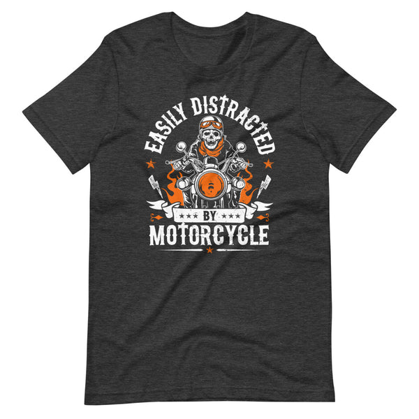 Easily Distracted By Motorcycle T-Shirt - Dark Grey Heather - Relatable Wear