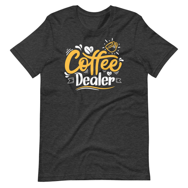 Coffee Dealer T-Shirt - Dark Grey Heather - Relatable Wear