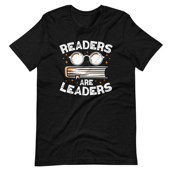 Readers Are Leaders T-Shirt - Black Heather - Relatable Wear