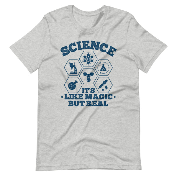 Science It's Like Magic But Real T-Shirt - Light Grey Heather - Relatable Wear