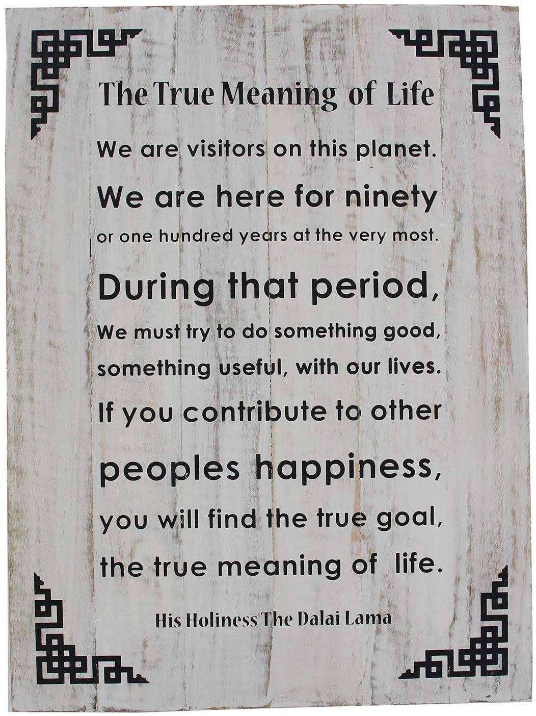 Dalai Lama Quotes ~ Wooden ~ The True Meaning of Life ~ Inspirational Message Wall Decor - DharmaObjects