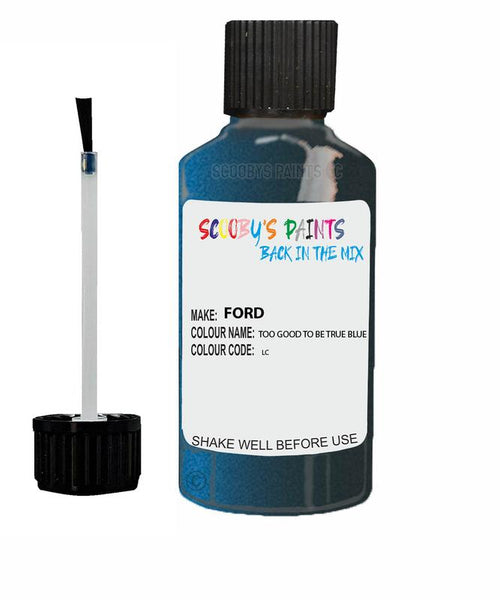 FORD GALAXY TOO GOOD TO BE TRUE BLUE Code LC Touch Up Paint 2016-2017