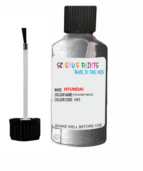 Hyundai I30 Polished Metal V8S Car Touch Up Paint Scratch Repair