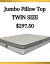 Jumbo Pillow Top Twin Size