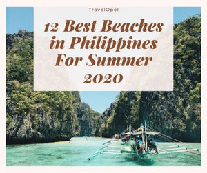 12 Best Beaches in Philippines For Summer 2020