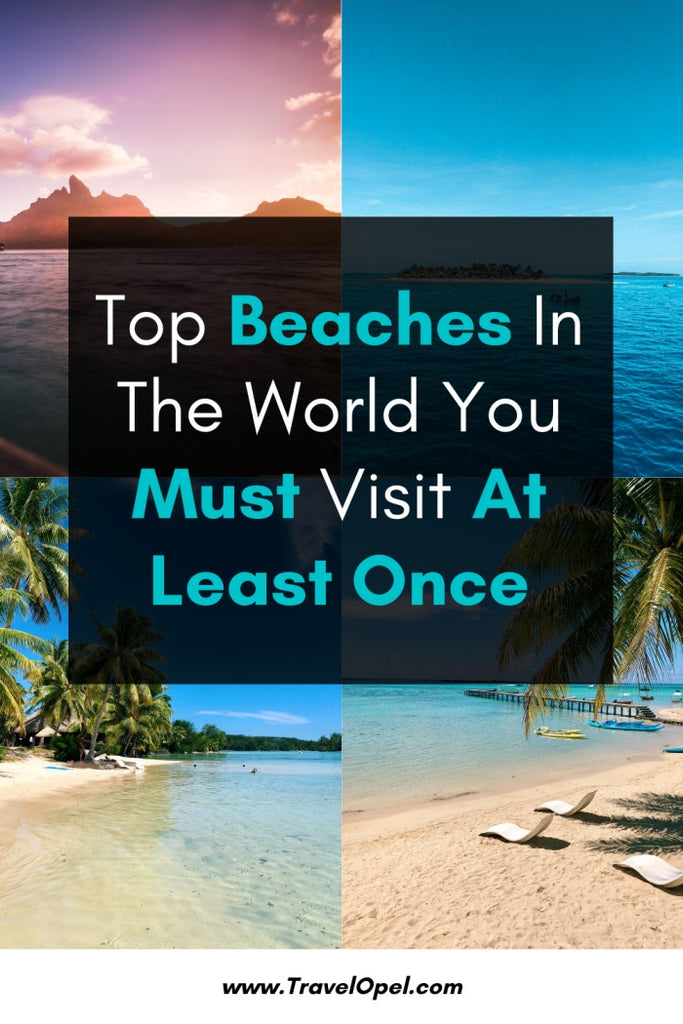 The best beaches in the world