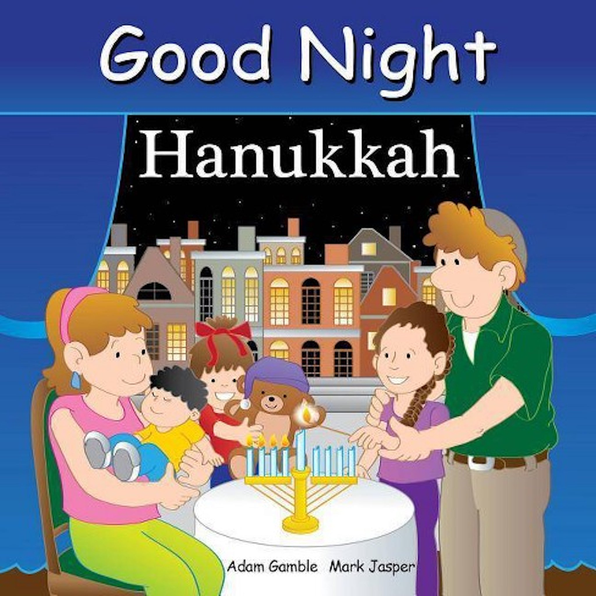 Good Night Hanukkah written by Adam Gambler and illustrated by Mark Jasper