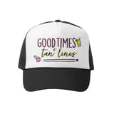 Good Times & Tan Lines Hat