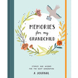 Hatchette Book Group Memories for my Grandchild: Stories and Wisdom for the Next Generation