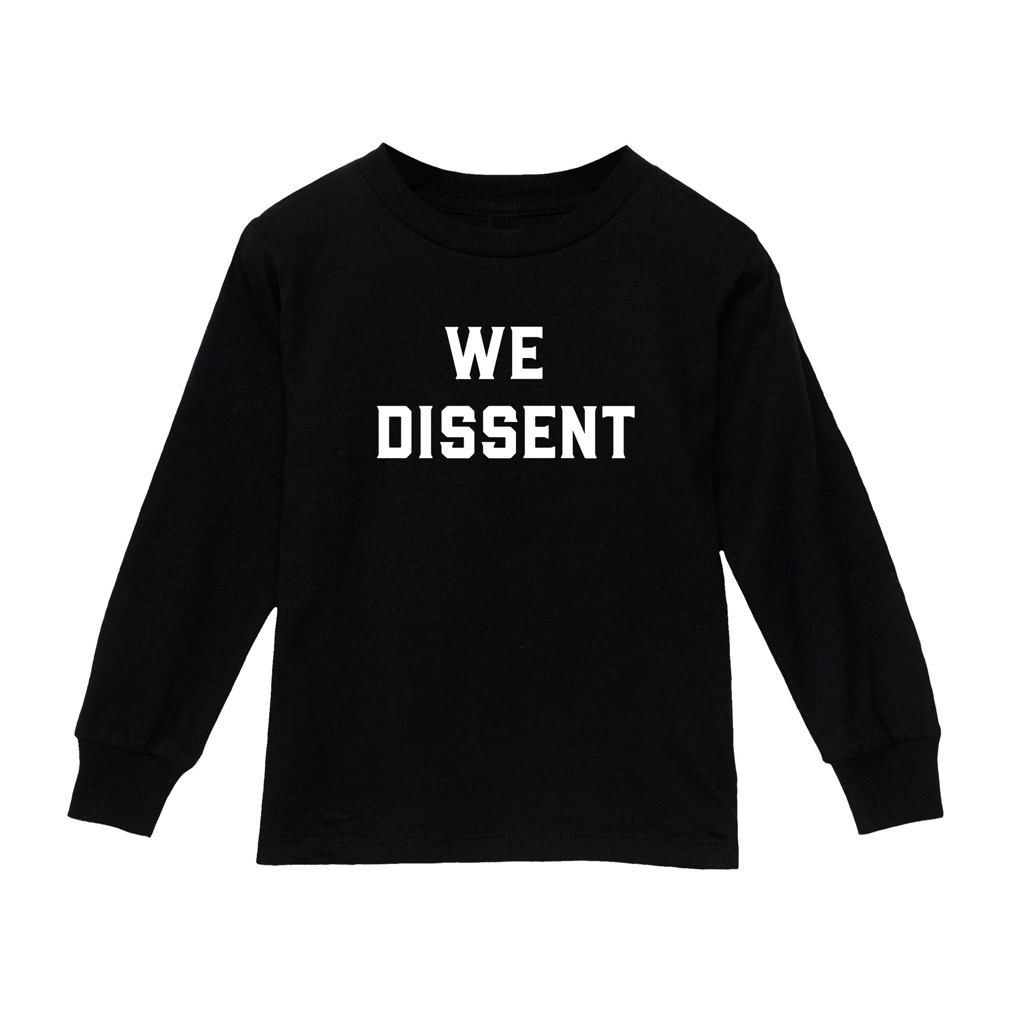 Love Bubby We Dissent Toddler Long Sleeve Tee