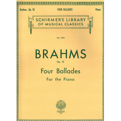 Schirmer's Library of Musical Classics | 4 Ballades for the Piano, Op. 10 by Brahms