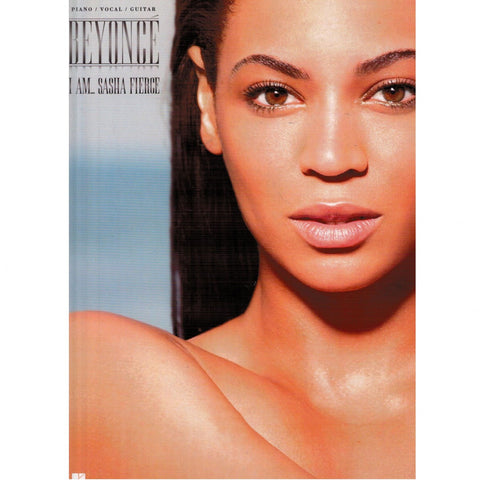 Beyonce - I Am … Sasha Fierce Piano/Vocal/Guitar Artist Songbook