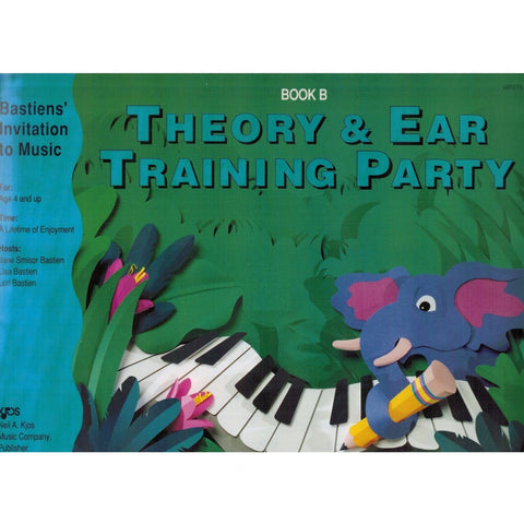 THEORY AND EAR TRAINING PARTY BOOK B