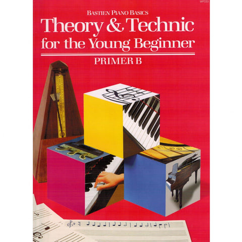 THEORY & TECHNIC FOR THE YOUNG BEGINNER, PRMR B