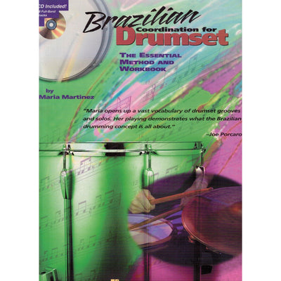 Brazilian Coordination for Drumset: The Essential Method and Workbook
