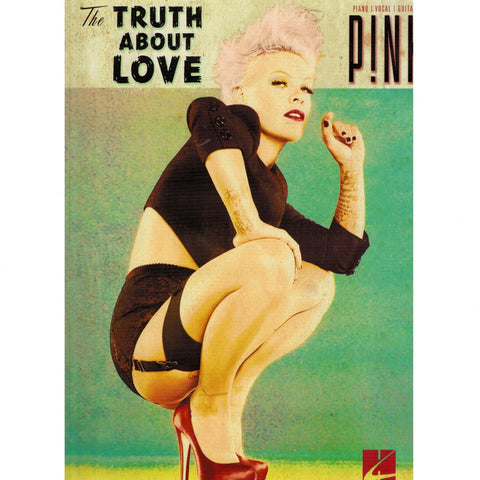 PINK – THE TRUTH ABOUT LOVE