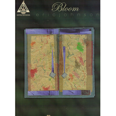 Eric Johnson - Bloom: Guitar Recorded Versions