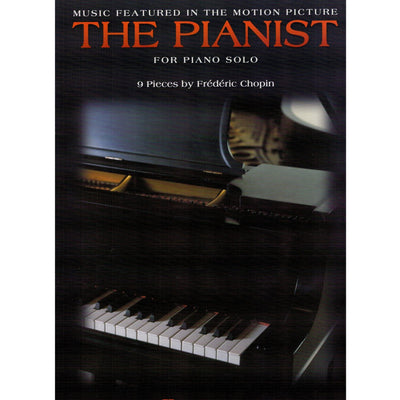 "Music Featured in the Motion Picture ""The Pianist"" for Piano Solo"