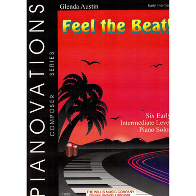 Feel the Beat! Six Early Intermediate Level Piano Solos