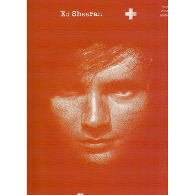 Ed Sheeran - + Piano/Vocal/Guitar Artist Songbook