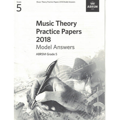 Music Theory Practice Papers 2018 Model Answers Grade 5