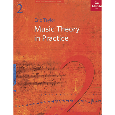 ABRSM: Music Theory in Practice Grade 2
