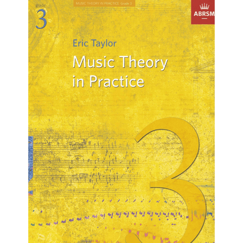 ABRSM: Music Theory in Practice Grade 3