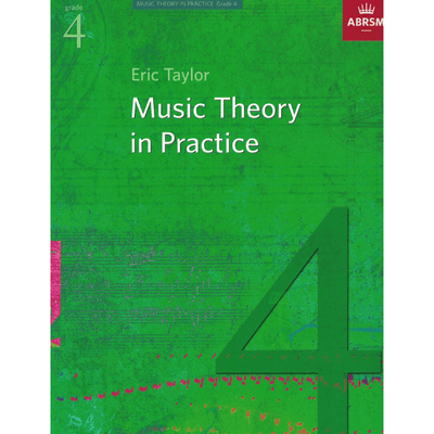 ABRSM: Music Theory in Practice Grade 4