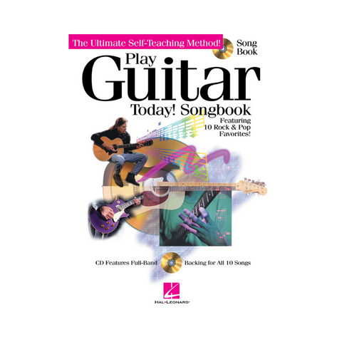 PLAY GUITAR TODAY! SONGBOOK - THE ULTIMATE SELF-TEACHING METHOD