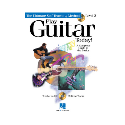 PLAY GUITAR TODAY! SONGBOOK - THE ULTIMATE SELF-TEACHING METHOD - LEVEL 2