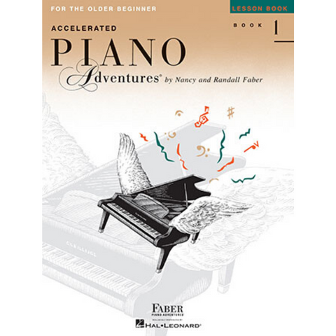 Accelerated Piano Adventures for the Older Beginner Lesson Book 1