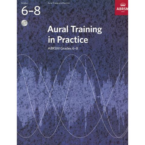 ABRSM: Aural Training in Practice Grades 6-8