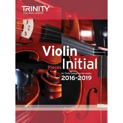 Trinity: Violin Pieces for Trinity College London Exams Initial