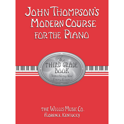 John Thompson's Modern Course for the Piano Third Grade