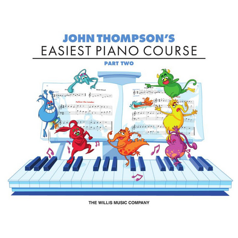 John Thompson's Easiest Piano Course Part Two